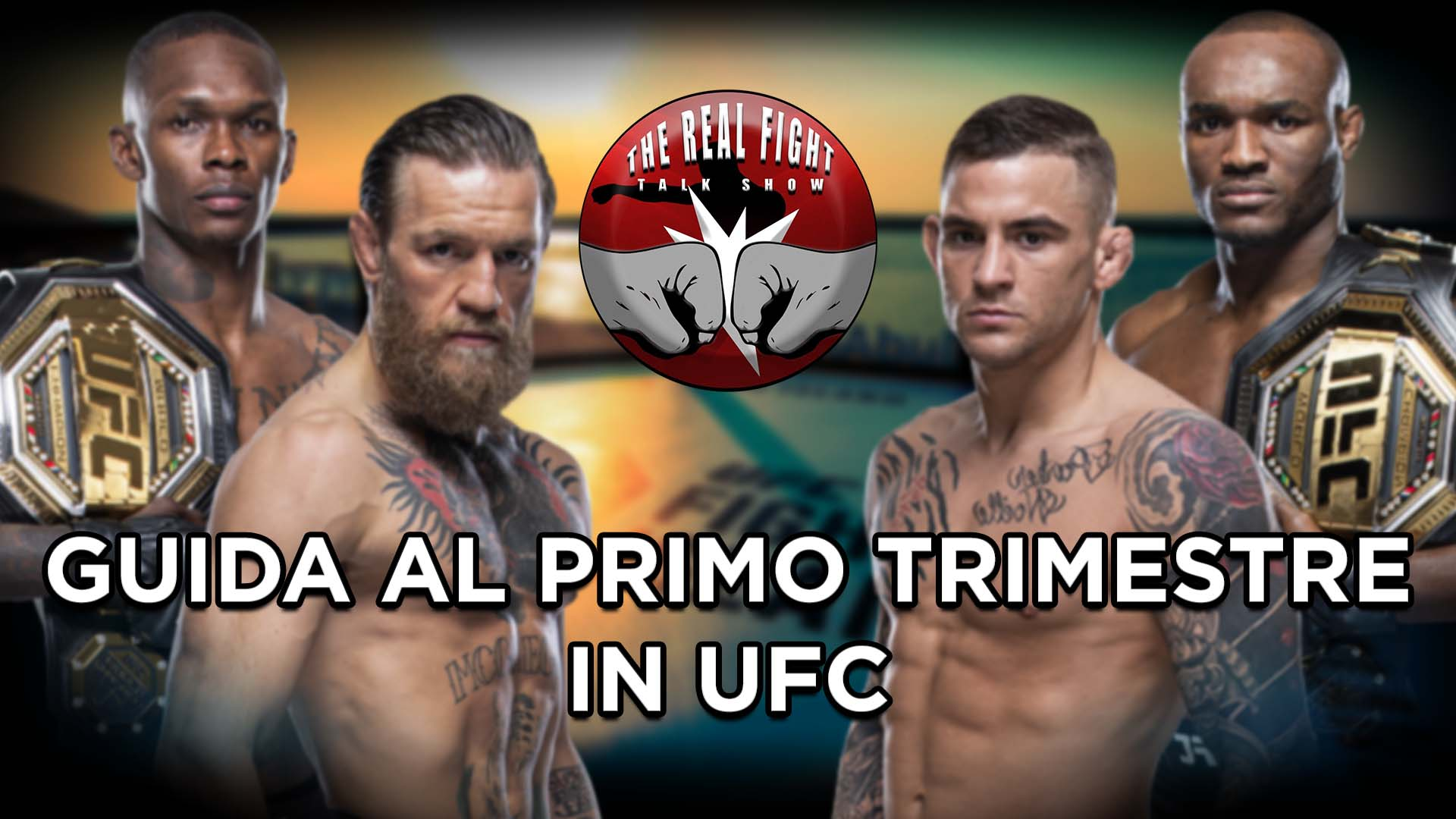UFC: istruzioni per l'uso del primo trimestre - The Real FIGHT Talk Show