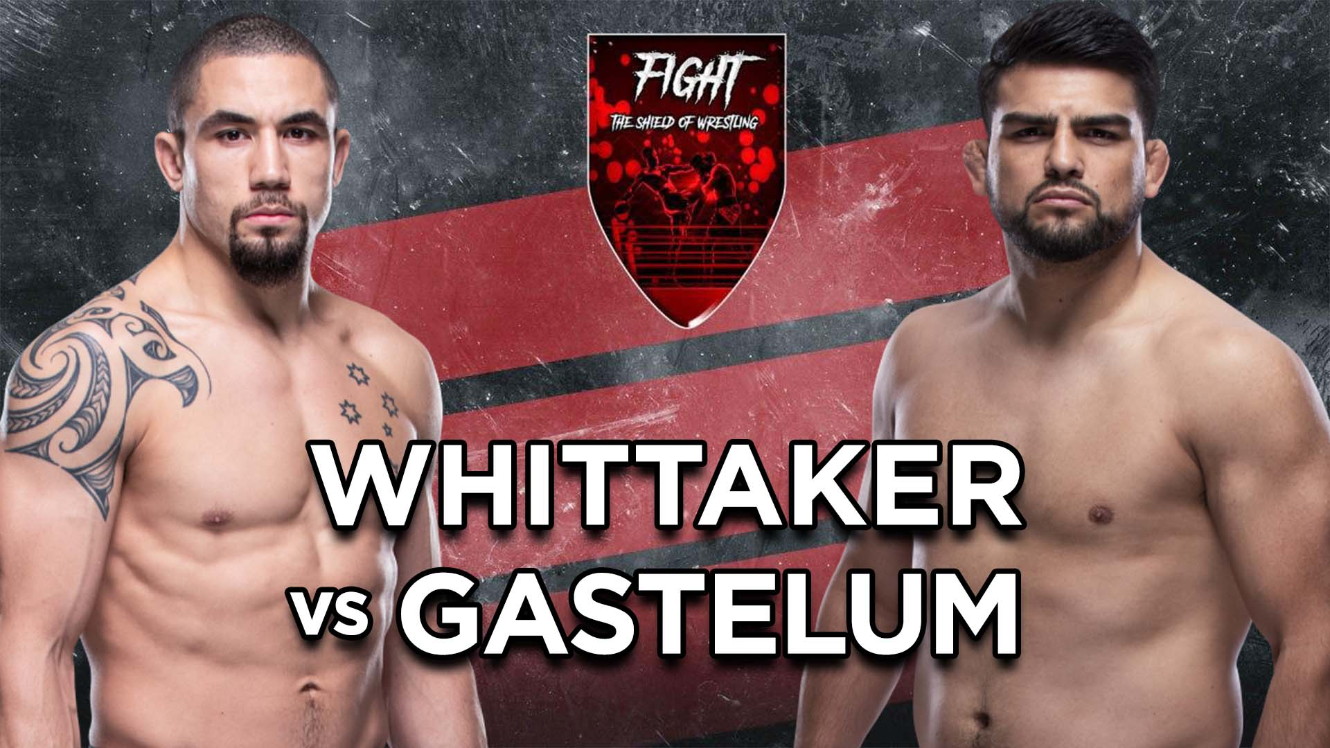 Anteprima UFC Fight Night: Whittaker vs Gastelum